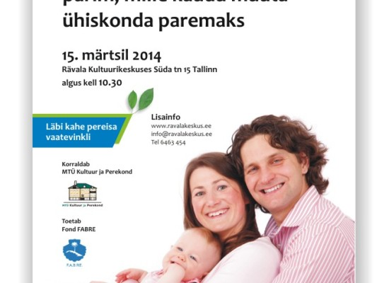 Family conference 2014 poster. Non-profit organisation Kultuur ja Perekond