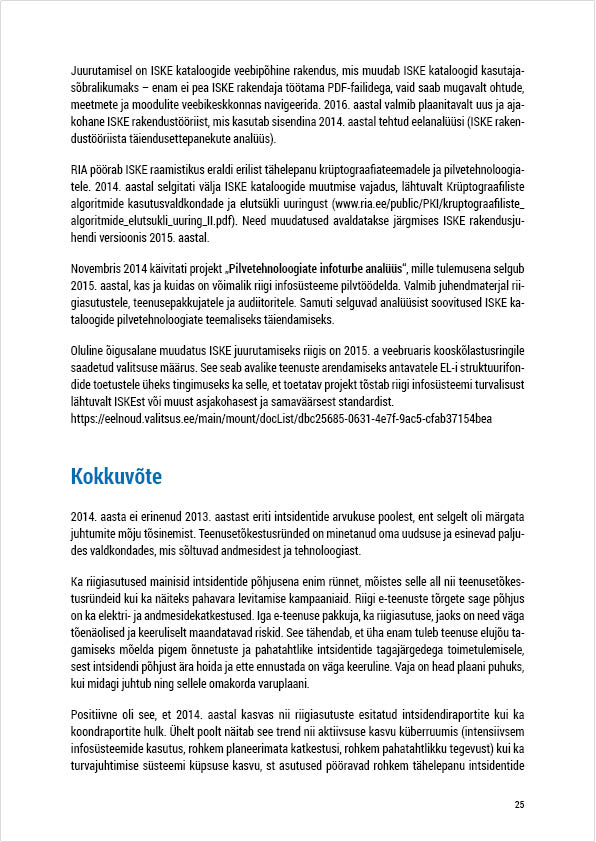 RIA Cyber Security Branch 2014 Annual Report, page 25. Layout Grafilius OÜ