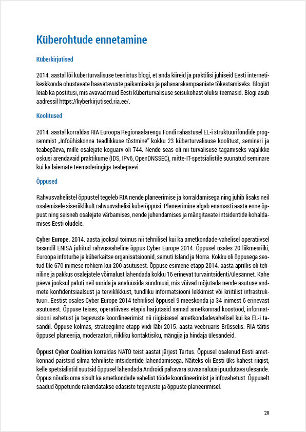 RIA Cyber Security Branch 2014 Annual Report, page 20. Layout Grafilius OÜ