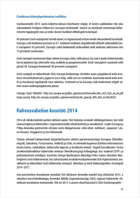 RIA Cyber Security Branch 2014 Annual Report, page 22. Layout Grafilius OÜ