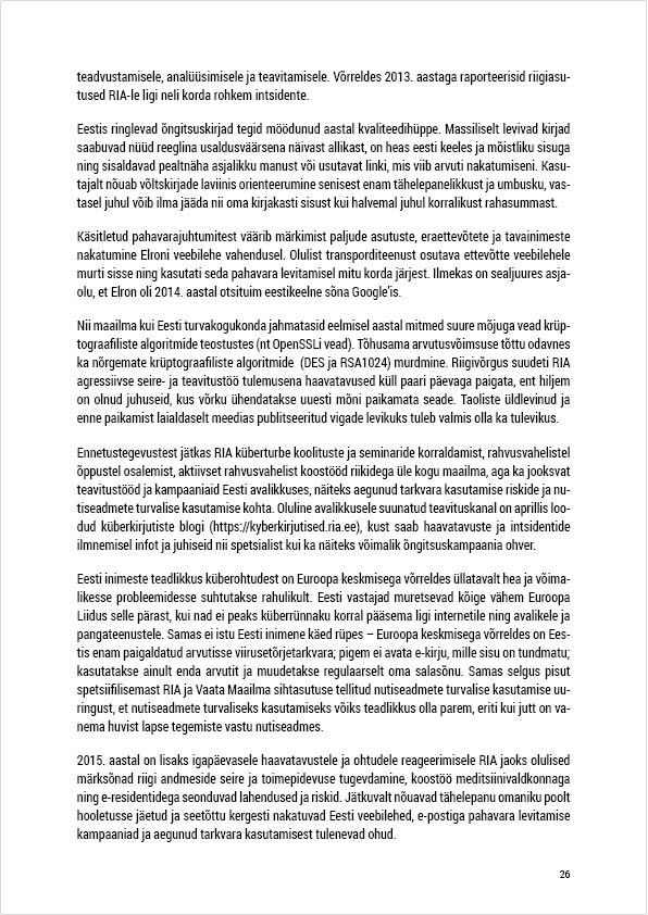 RIA Cyber Security Branch 2014 Annual Report, page 26. Layout Grafilius OÜ