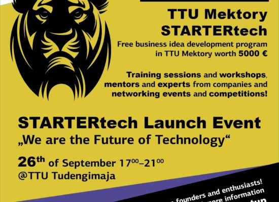 STARTERtech Launch Event in TUT, September 2016, poster and leaflet